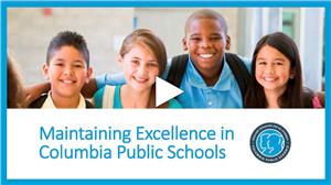 Maintaining Excellence in Columbia Public Schools