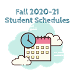 Fall 2020-21 Student Schedule