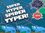Super Hyper Spider Typer
